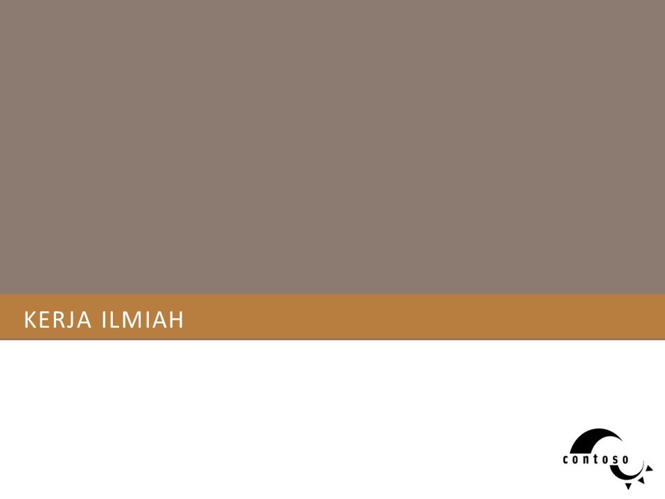 KERJA ILMIAH