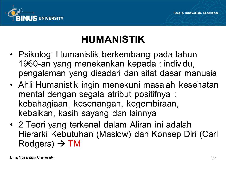 HUMANISTIK Psikologi Humanistik berkembang pada tahun 1960-an yang menekankan kepada : individu, pengalaman yang disadari dan sifat dasar manusia Ahli