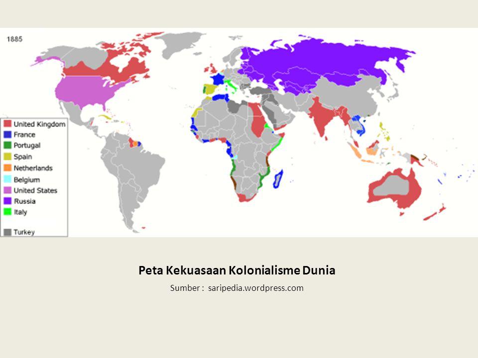 Peta Kekuasaan Kolonialisme Dunia Sumber : saripedia.wordpress.com