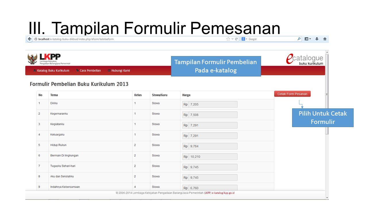 III. Tampilan Formulir Pemesanan Tampilan Formulir Pembelian Pada e-katalog Pilih Untuk Cetak Formulir