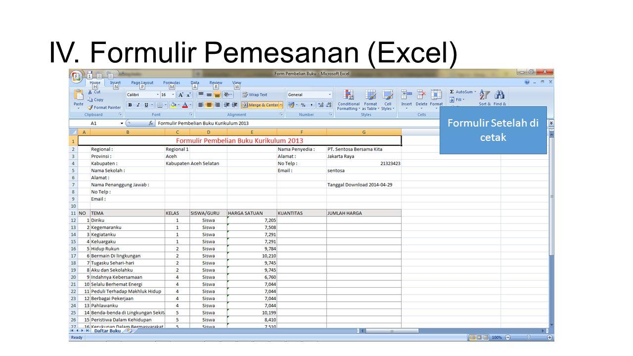 IV. Formulir Pemesanan (Excel) Formulir Setelah di cetak