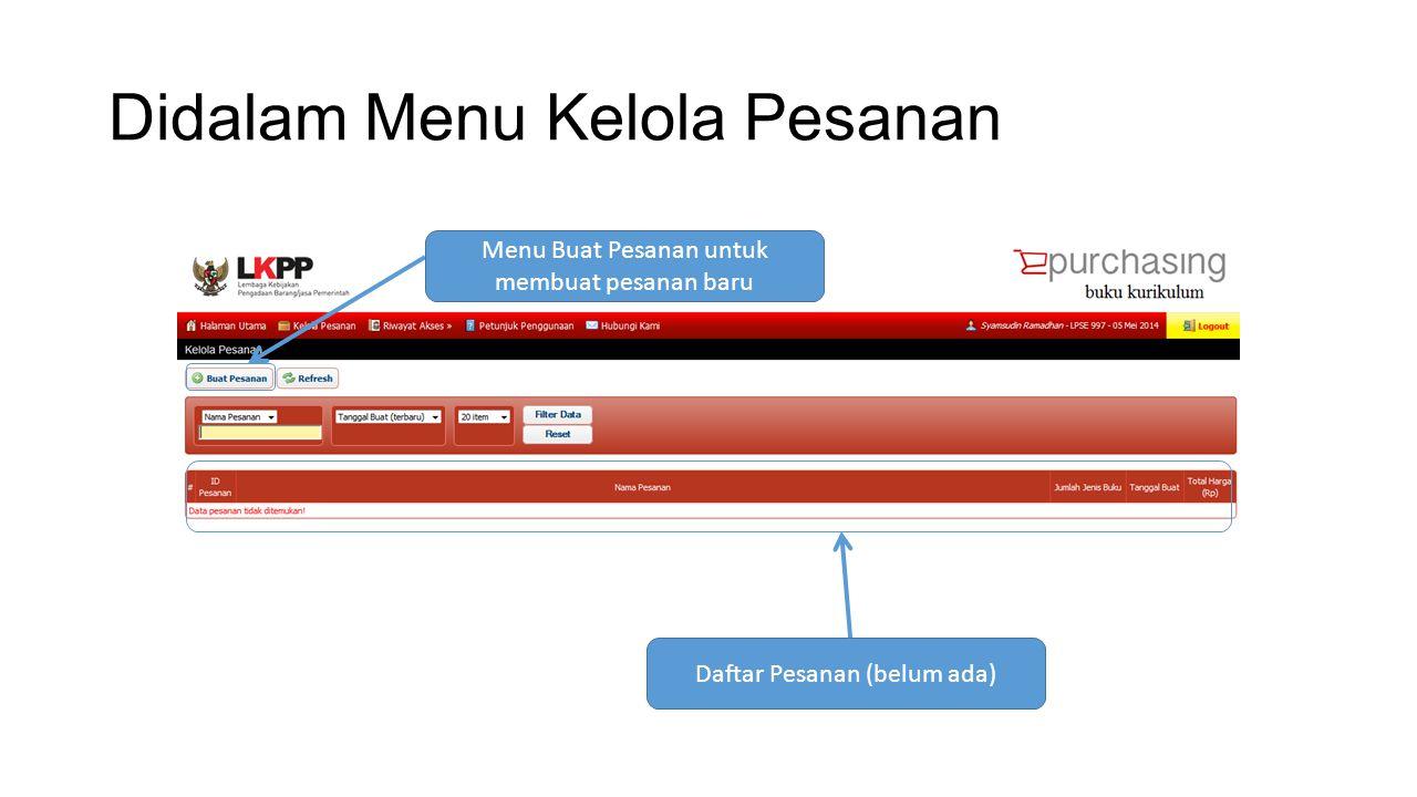 Saat Membuat Pesanan Baru Mengisi informasi dasar Setelah mengisi informasi dasar, tekan tombol Lanjutkan
