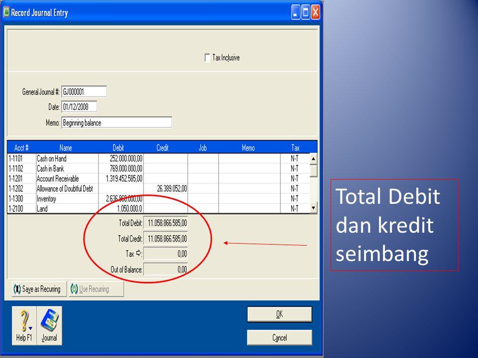 Total Debit dan kredit seimbang