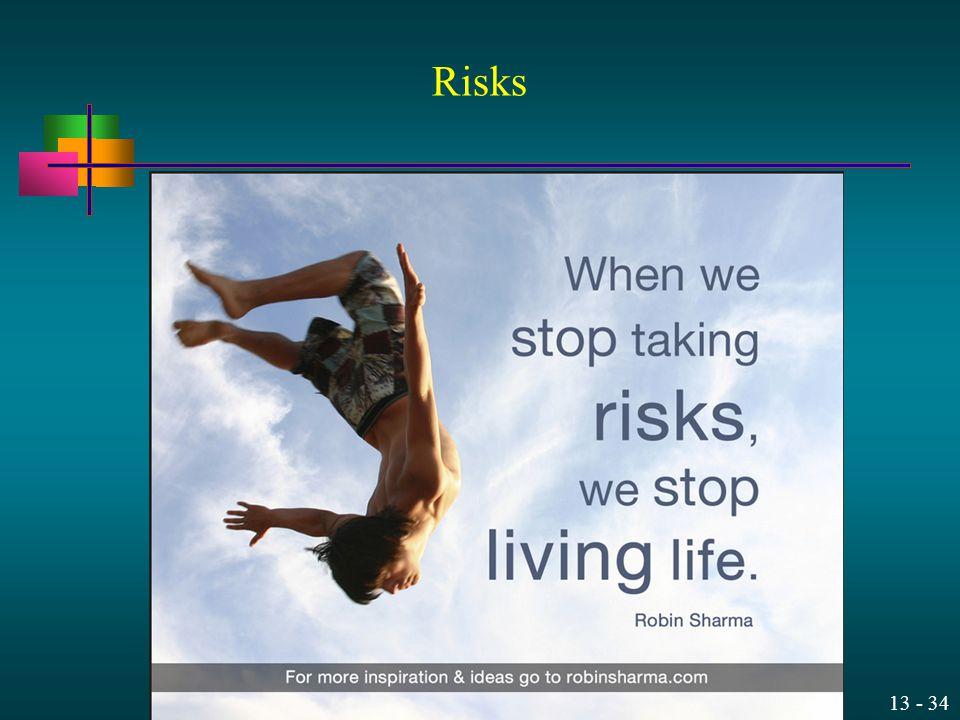 13 - 34 Risks