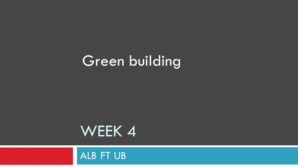 GREEN PROPERTY  GREEN BUILDING CLIMATE CHANGE  GREEN CITY