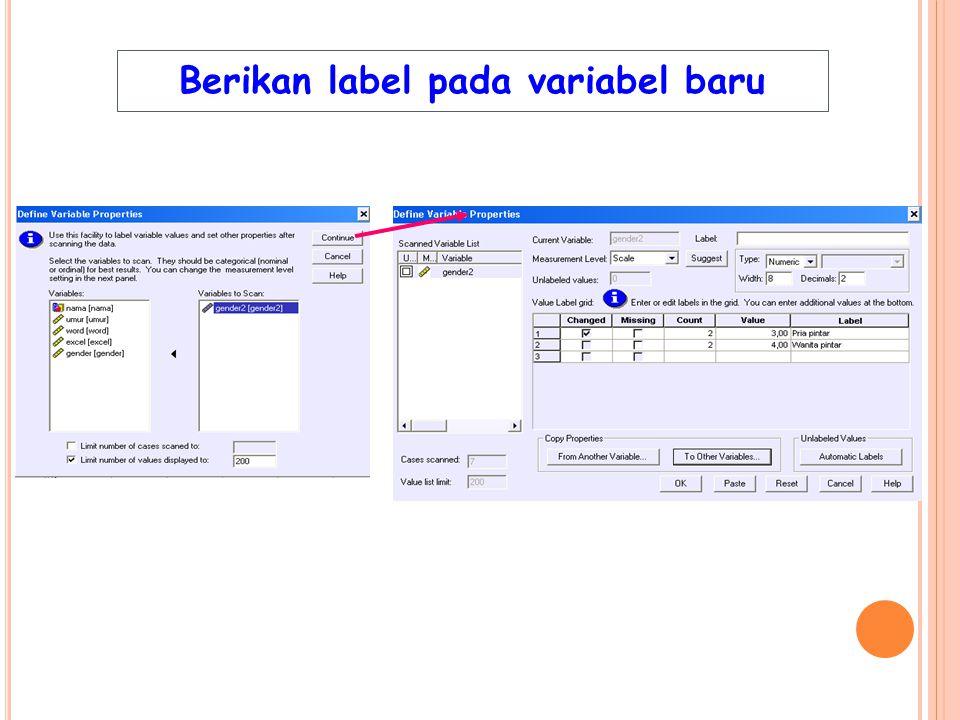 Berikan label pada variabel baru