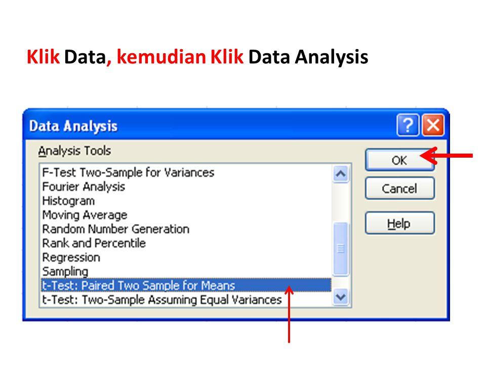 Klik Data, kemudian Klik Data Analysis