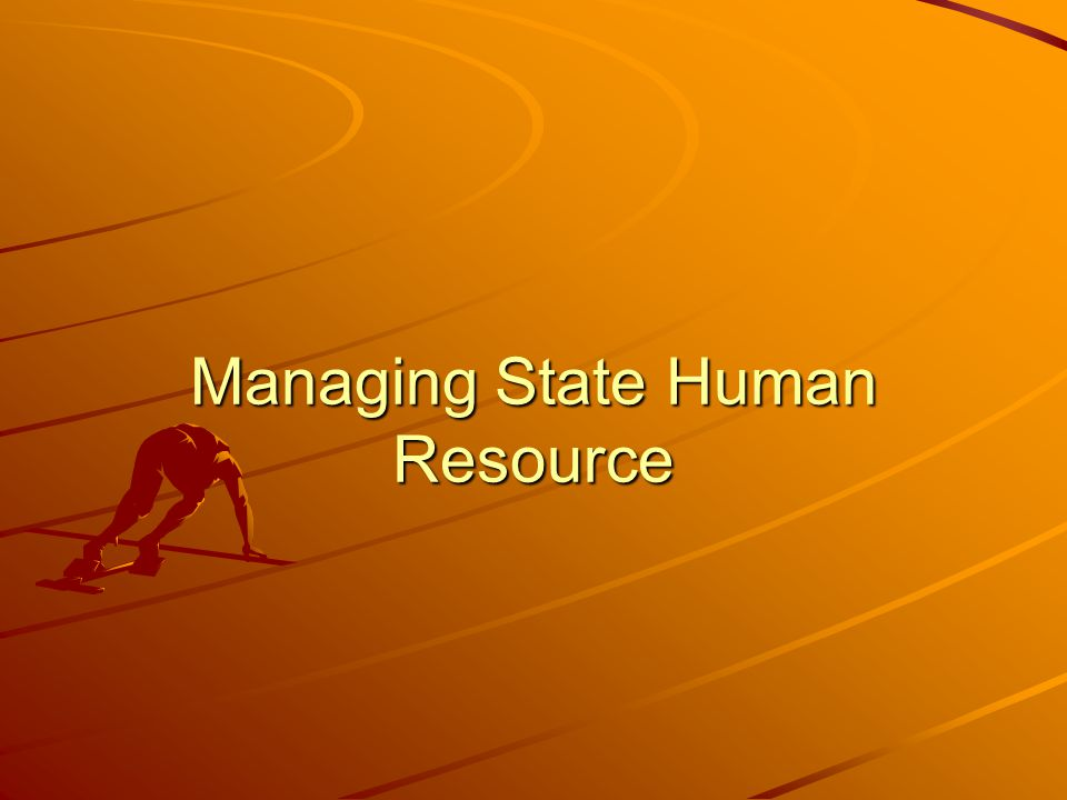 Managing State Human Resource