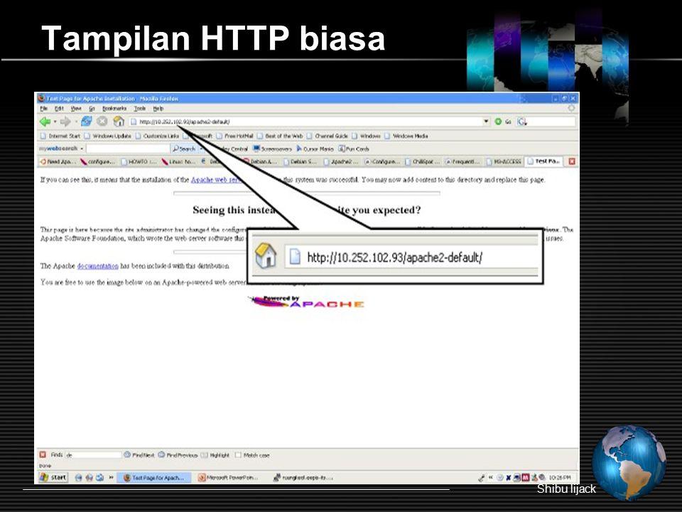 Tampilan HTTP biasa Shibu lijack