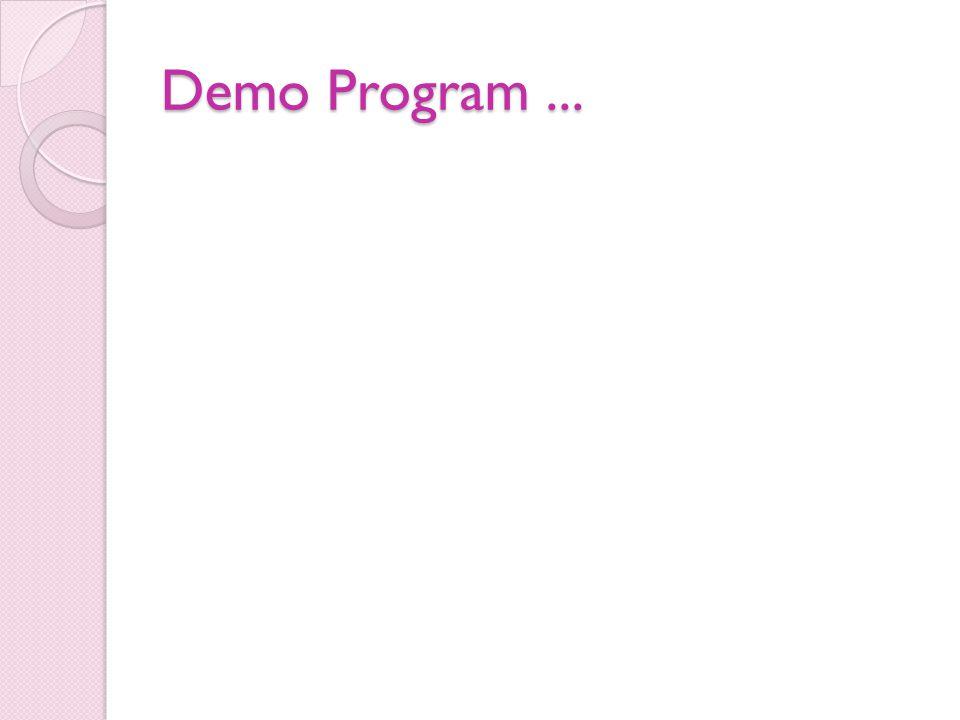 Demo Program...