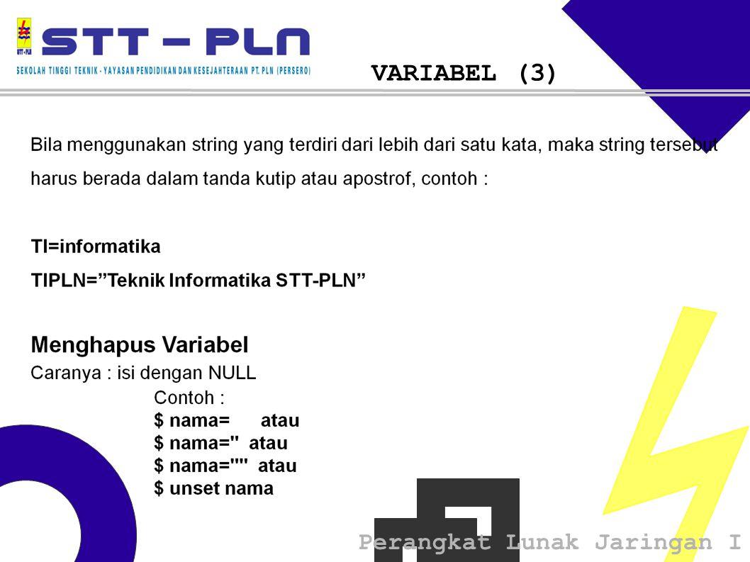 Perangkat Lunak Jaringan I VARIABEL (3)