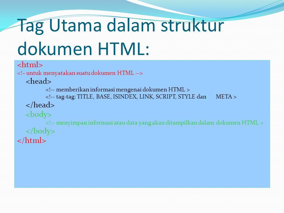 Tag Utama dalam struktur dokumen HTML: