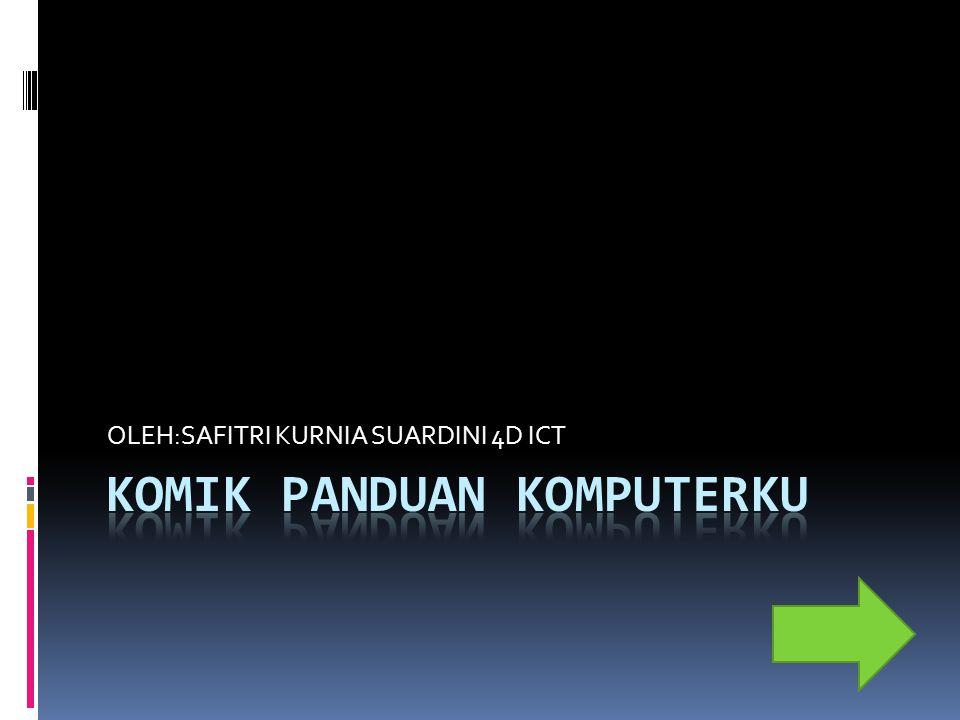 OLEH:SAFITRI KURNIA SUARDINI 4D ICT