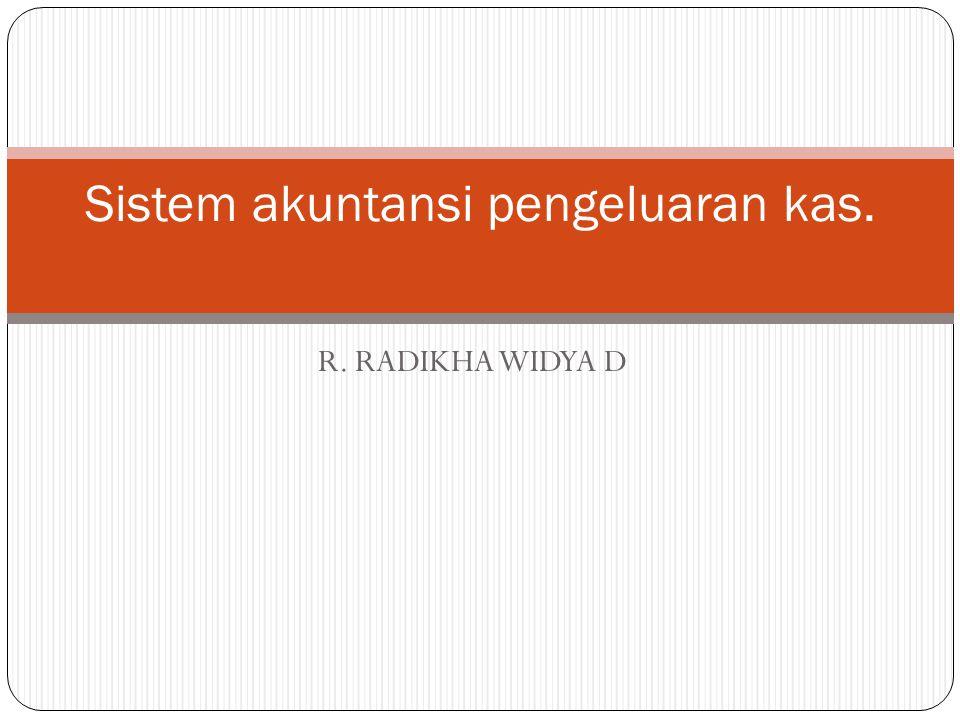 R. RADIKHA WIDYA D Sistem akuntansi pengeluaran kas.
