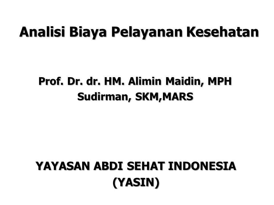 Analisi Biaya Pelayanan Kesehatan Prof.Dr. dr. HM.