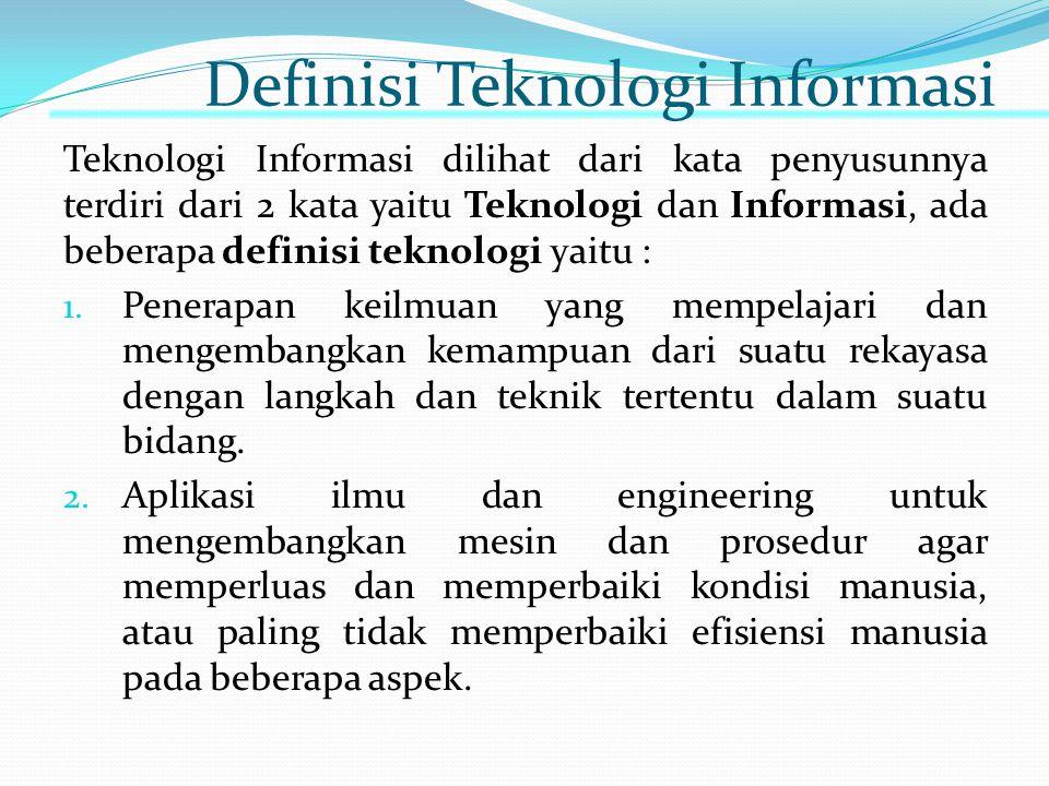 Sedangkan informasi dapat didefinsikan sebagai berikut : 1.