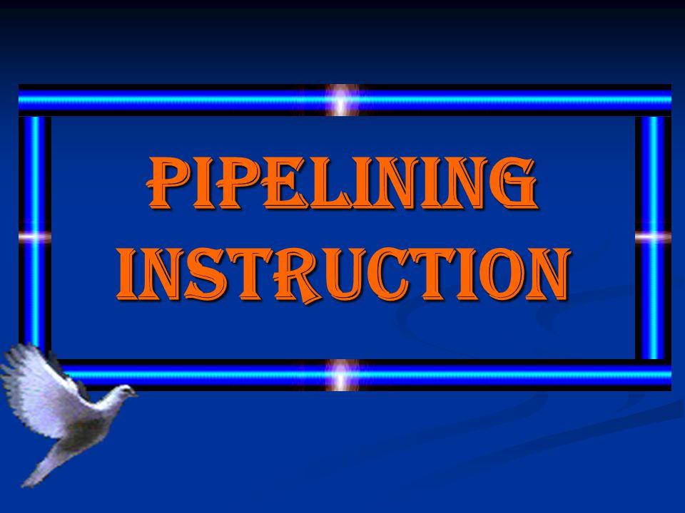 KESIMPULAN - Pipelining Instruction merupakan metode pengambilan dan dekode instruksi (pra- pengolahan) dimana pada waktu tertentu beberapa instruksi program ada pada berbagai tahap untuk diambil atau didekode.