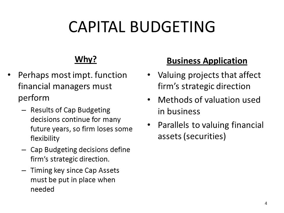 CAPITAL BUDGETING Why.Perhaps most impt.