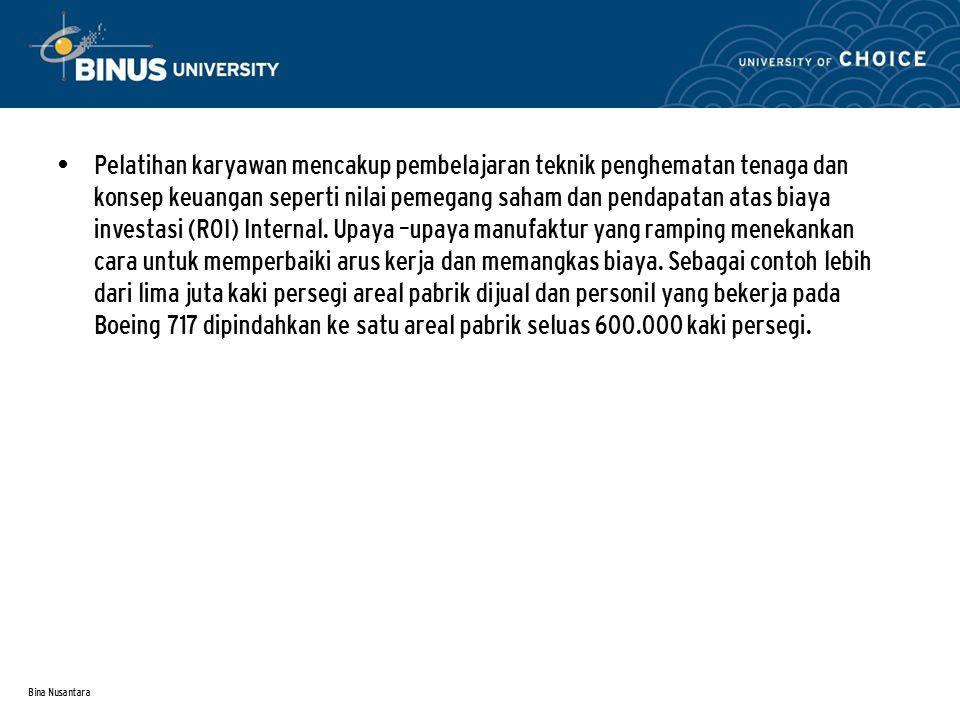 Bina Nusantara Pelatihan karyawan mencakup pembelajaran teknik penghematan tenaga dan konsep keuangan seperti nilai pemegang saham dan pendapatan atas