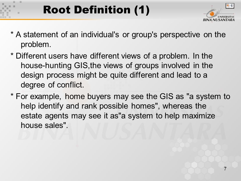 8 Root Definition (2) These two statements are the root definitions of these particular groups.