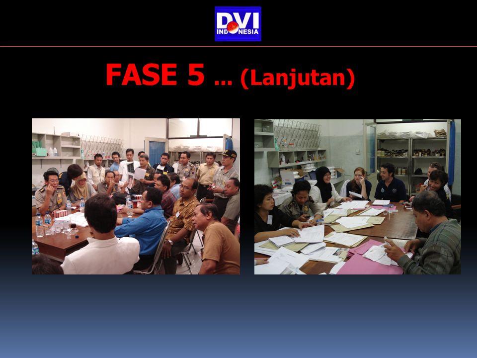 FASE 5... (Lanjutan)