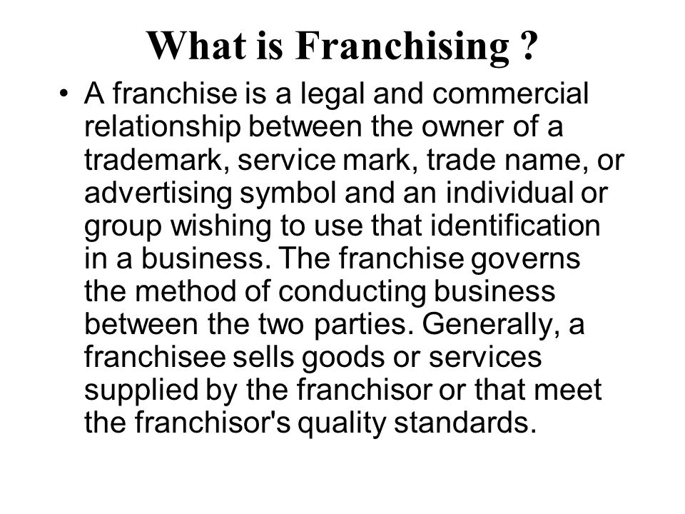 What is Franchising .
