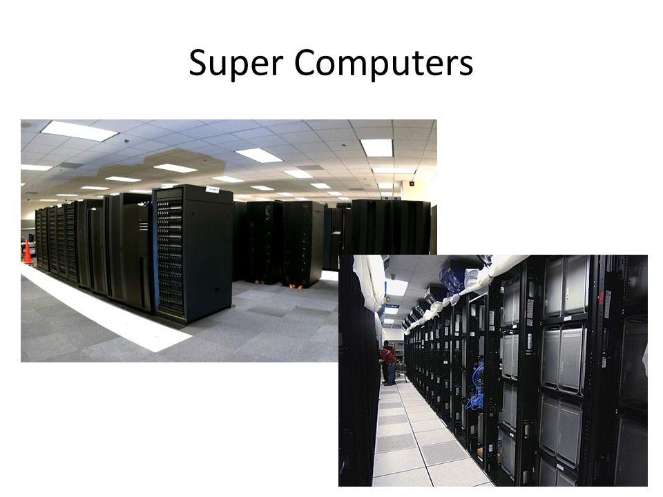 Super Computers