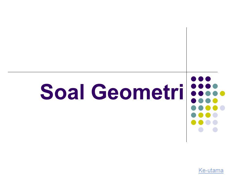 Soal Geometri Ke-utama