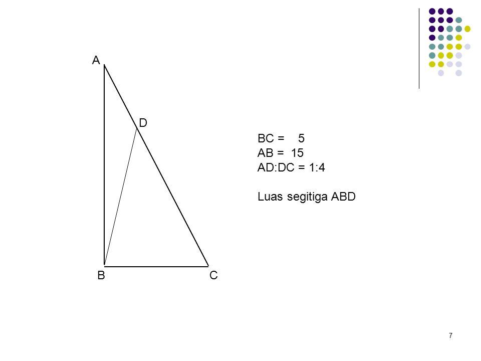 8 A B C DE G F Luas Segitiga ABC=51 CG:GF:FB = 1:1:1 AD:DE:EB = 1:1:1 Luas segiempat DEFG?