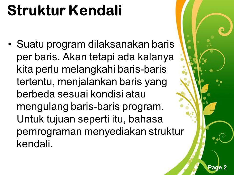 Free Powerpoint Templates Page 2 Struktur Kendali Suatu program dilaksanakan baris per baris.