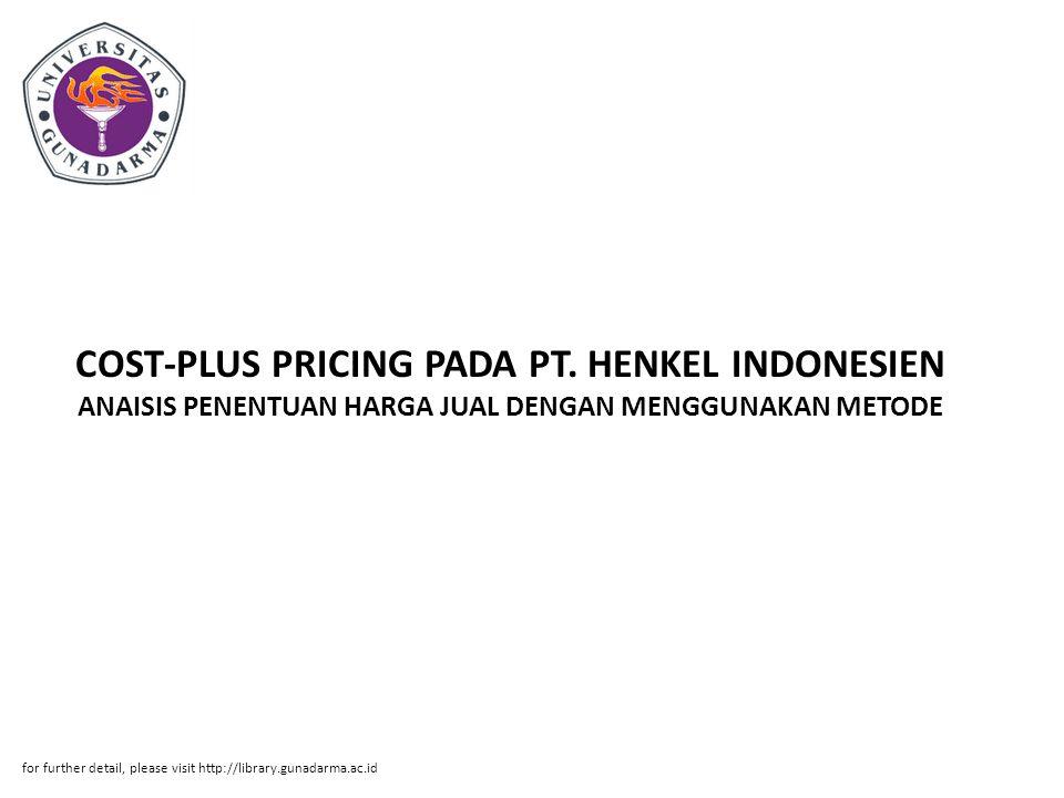 Abstrak ABSTRAK Siti Lutisah 21205172 ANAISIS PENENTUAN HARGA JUAL DENGAN MENGGUNAKAN METODE COST-PLUS PRICING PADA PT.