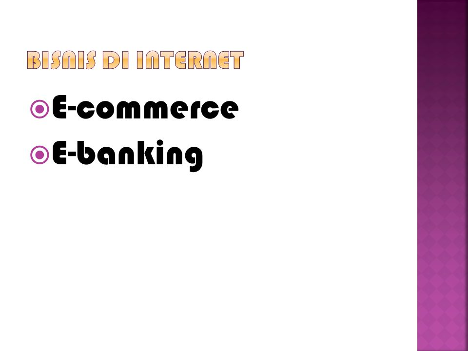  E-commerce  E-banking