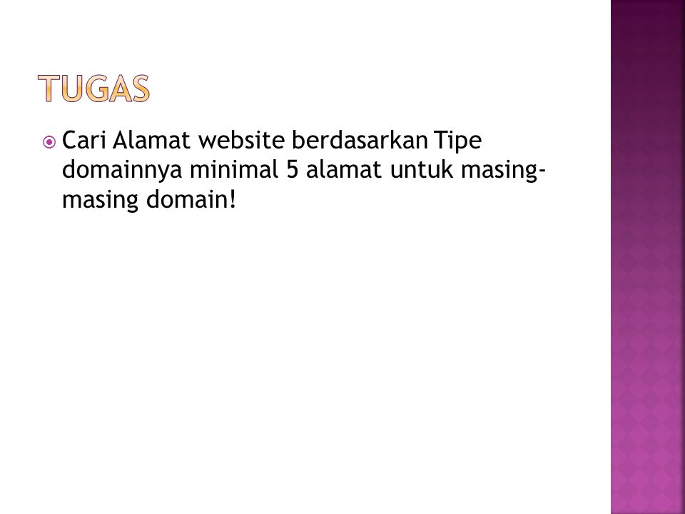  Cari Alamat website berdasarkan Tipe domainnya minimal 5 alamat untuk masing- masing domain!