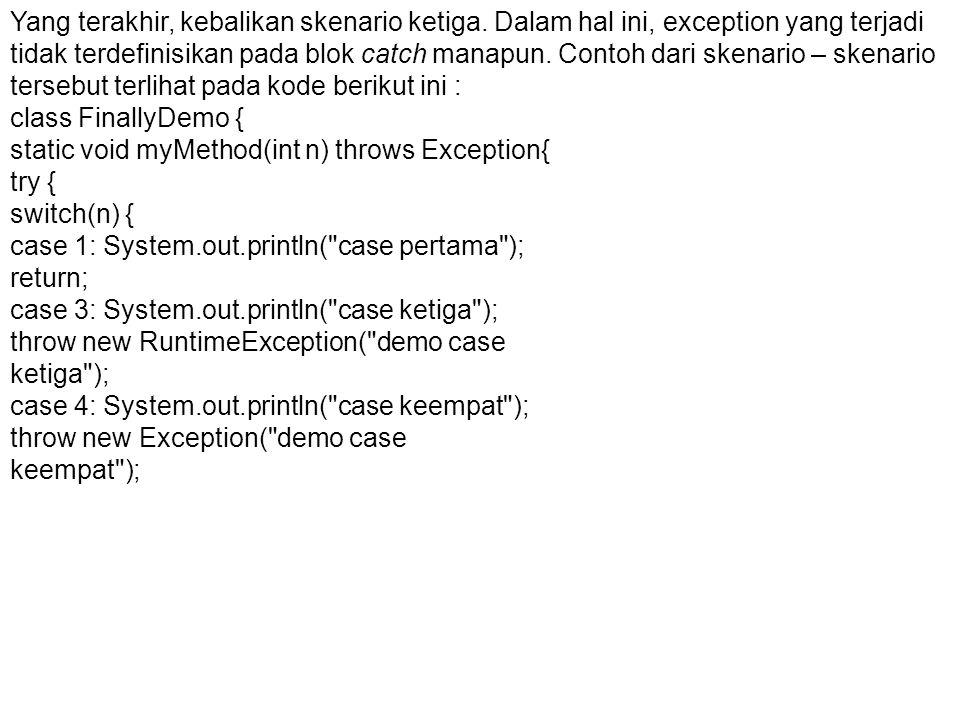 Sintaks Assertions Penulisan assertions memiliki dua bentuk.