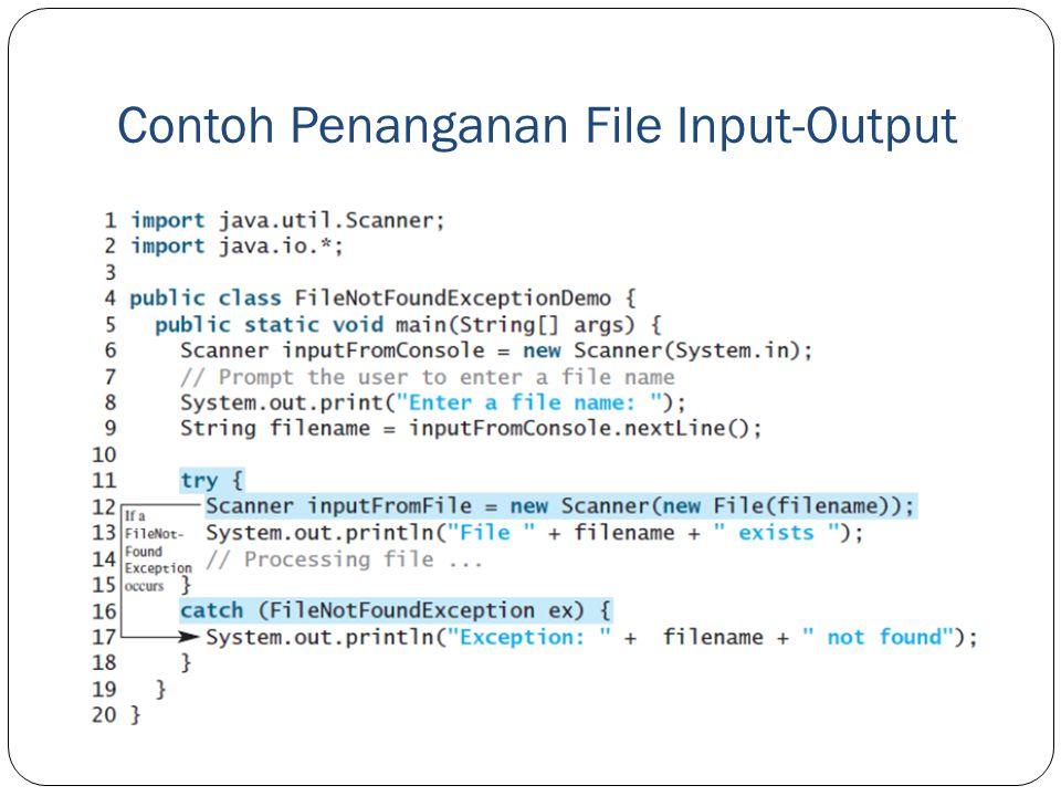 Contoh Penanganan File Input-Output