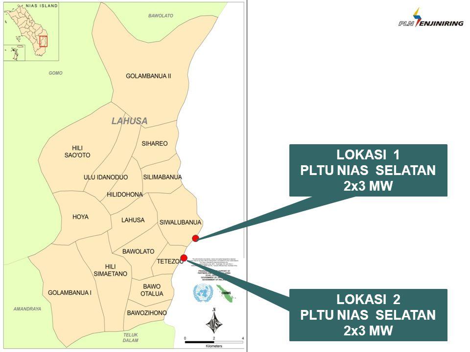 LOKASI 2 PLTU NIAS SELATAN 2x3 MW LOKASI 1 PLTU NIAS SELATAN 2x3 MW