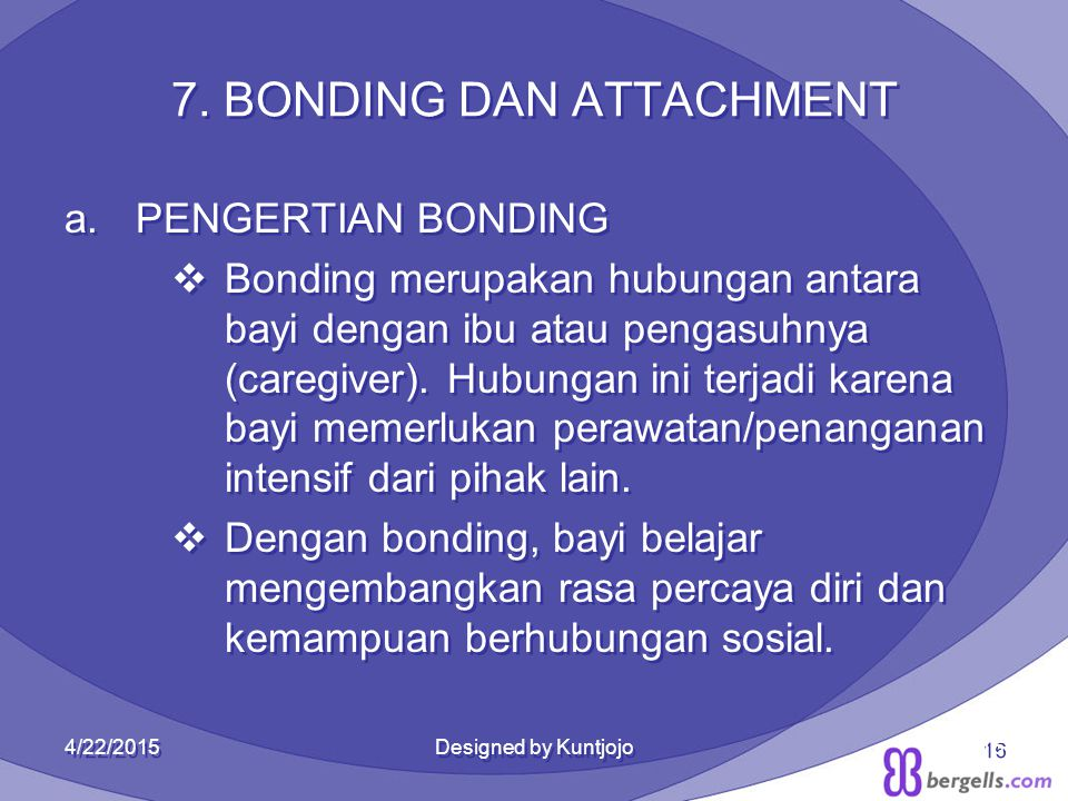 16 7. BONDING DAN ATTACHMENT 7.