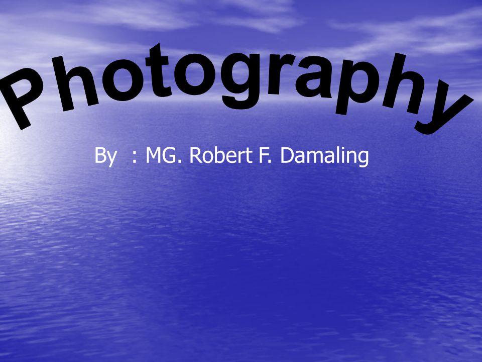 By : MG. Robert F. Damaling