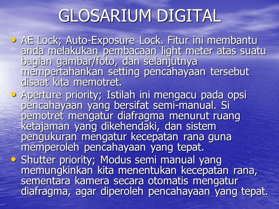 GLOSARIUM DIGITAL AE Lock; Auto-Exposure Lock.