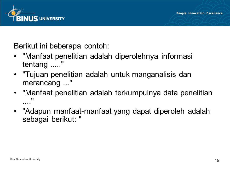 Bina Nusantara University 18 Berikut ini beberapa contoh: