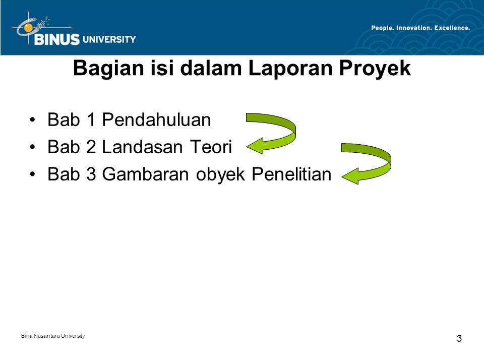 Bina Nusantara University 24 Contoh Metode Penelitian Metodologi yang digunakan dalam penulisan ini meliputi : 1.Studi Kepustakaan.