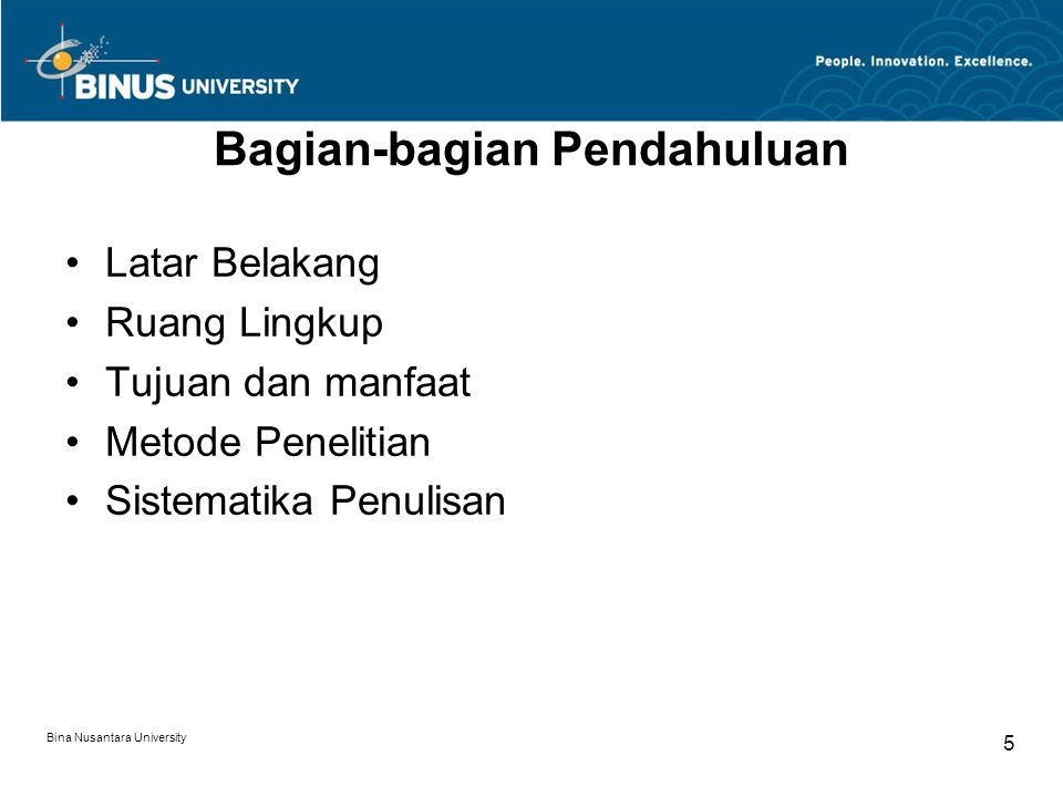 Bina Nusantara University 16 Contoh Ruang Lingkup (cont.) Penghapusan persediaan yang rusak, hilang, dan kadaluarsa.