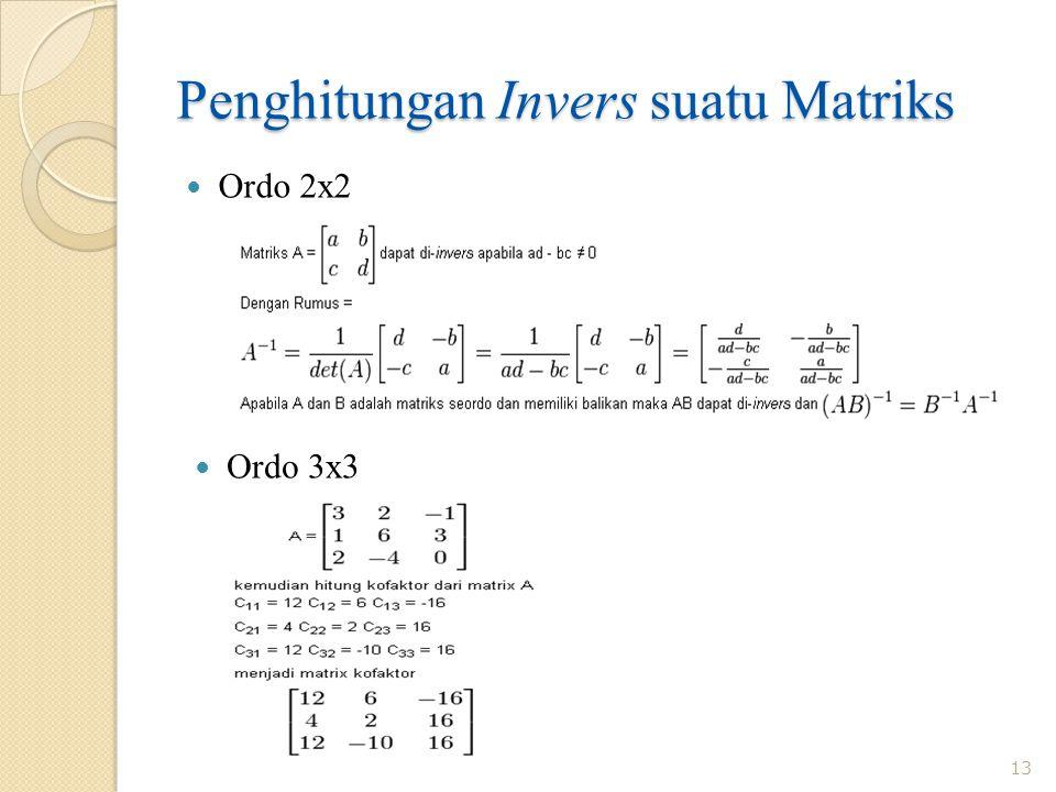 Penghitungan Invers suatu Matriks Ordo 2x2 13 Ordo 3x3