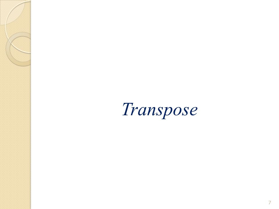 Transpose 7