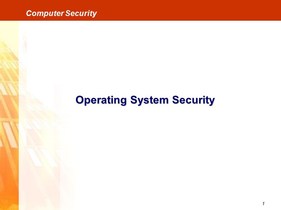 2 Computer Security Operating System Security Ada 2 langkah dalam proses login: Identifikasi Proses untuk memberitahu kepada sistem operasi kalau kita mau login Otentikasi Proses untuk membuktikan bahwa yang mau login adalah benar kita.