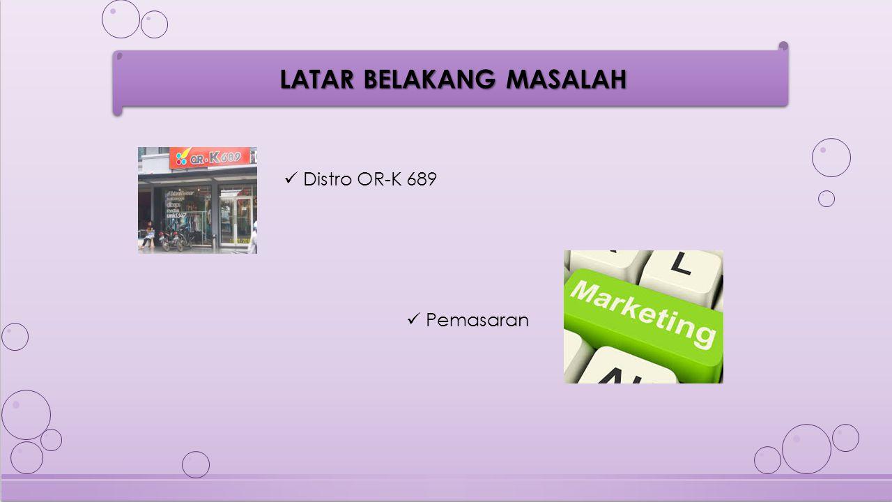 LATAR BELAKANG MASALAH (1) Penjualan (Out of Stock) Produksi (Make to stock)
