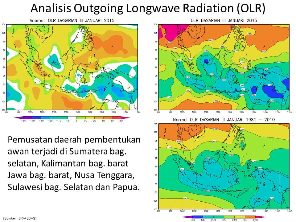 Pemusatan daerah pembentukan awan terjadi di Sumatera bag. selatan, Kalimantan bag. barat Jawa bag. barat, Nusa Tenggara, Sulawesi bag. Selatan dan Pa