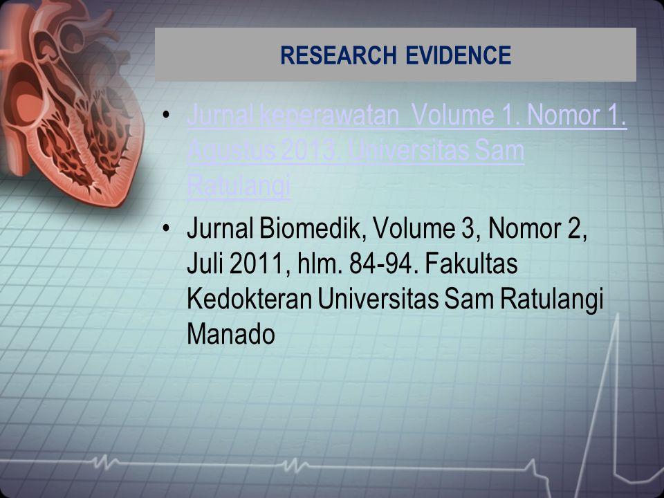 RESEARCH EVIDENCE Jurnal keperawatan Volume 1. Nomor 1. Agustus 2013. Universitas Sam RatulangiJurnal keperawatan Volume 1. Nomor 1. Agustus 2013. Uni
