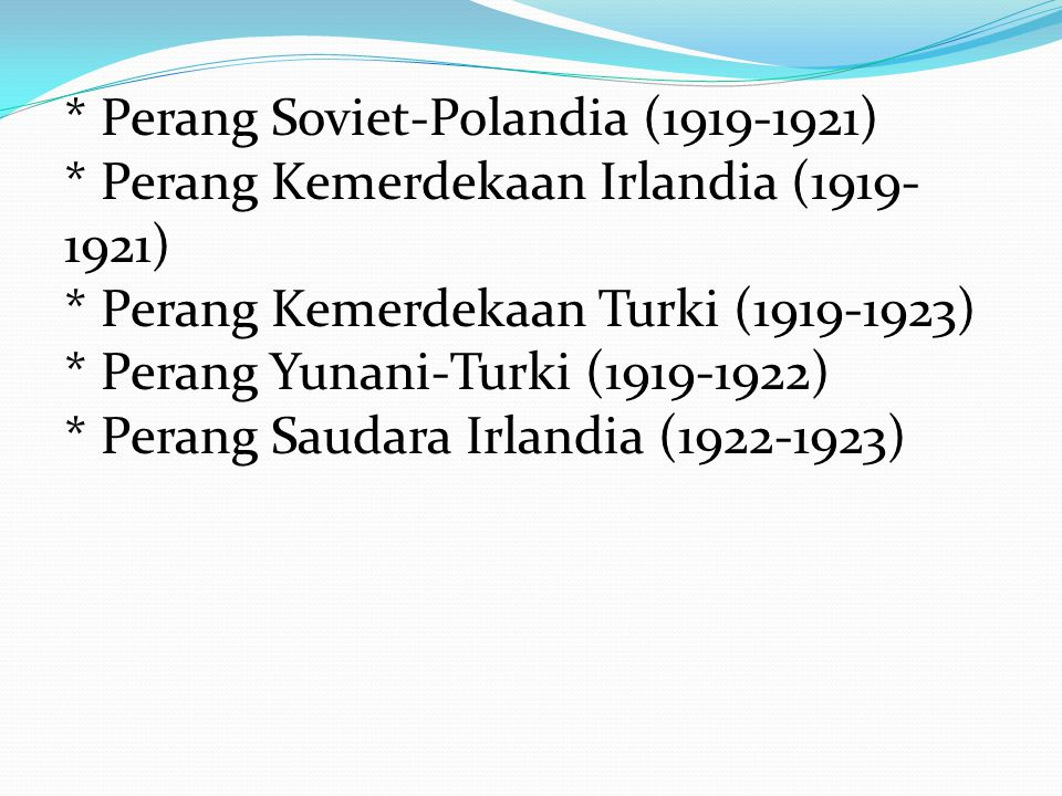 Pasca-1917 * Revolusi Rusia (1917) * Perang Saudara Finlandia (1918) * Perang Saudara Rusia (1918-1922) o Kampanye Rusia Utara (1918-1919) o Serangan