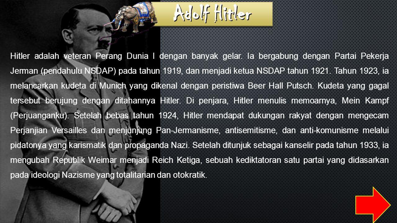 Hitler adalah veteran Perang Dunia I dengan banyak gelar.